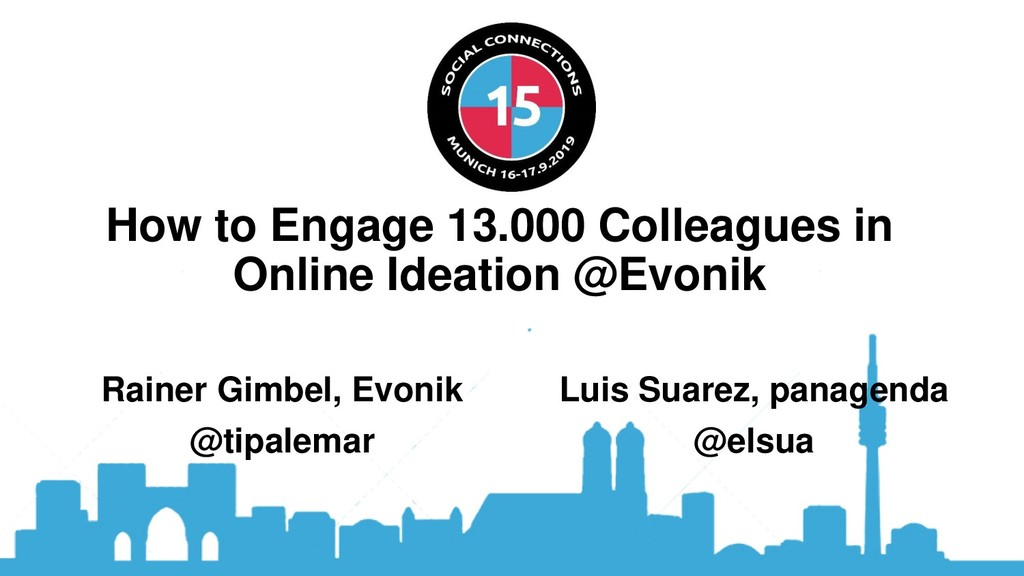 How to Engage 13.000 Colleagues in Online Ideat...