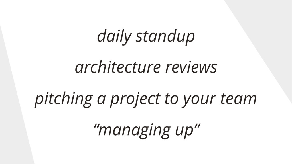 daily standup architecture reviews pitching a p...