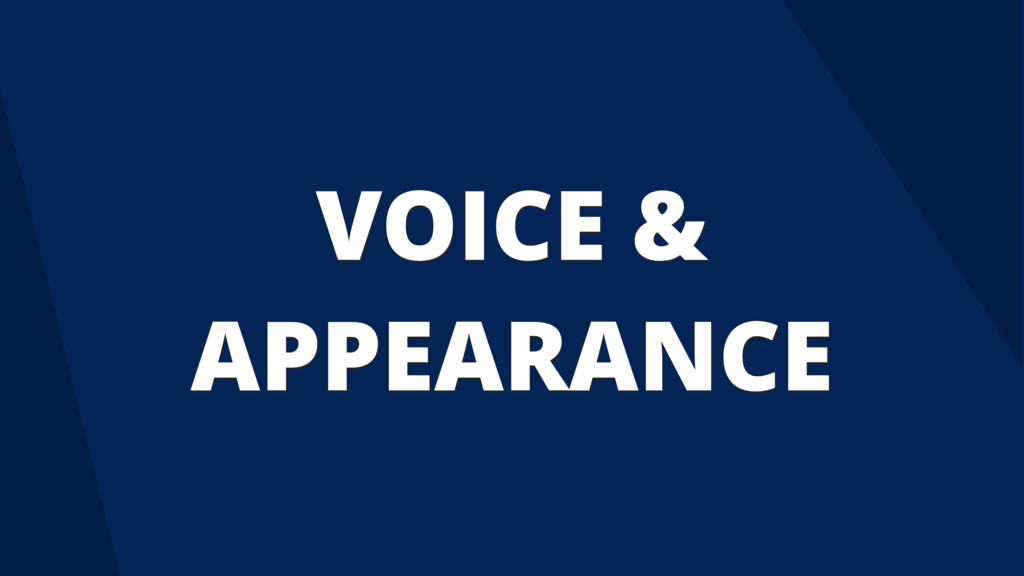 VOICE & APPEARANCE