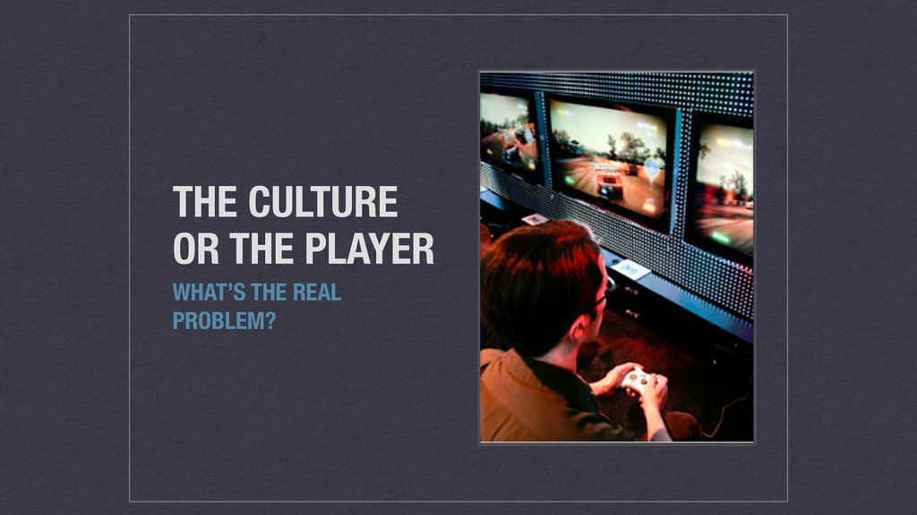 THE CULTURE OR THE PLAYER WHAT'S THE REAL PROBL...