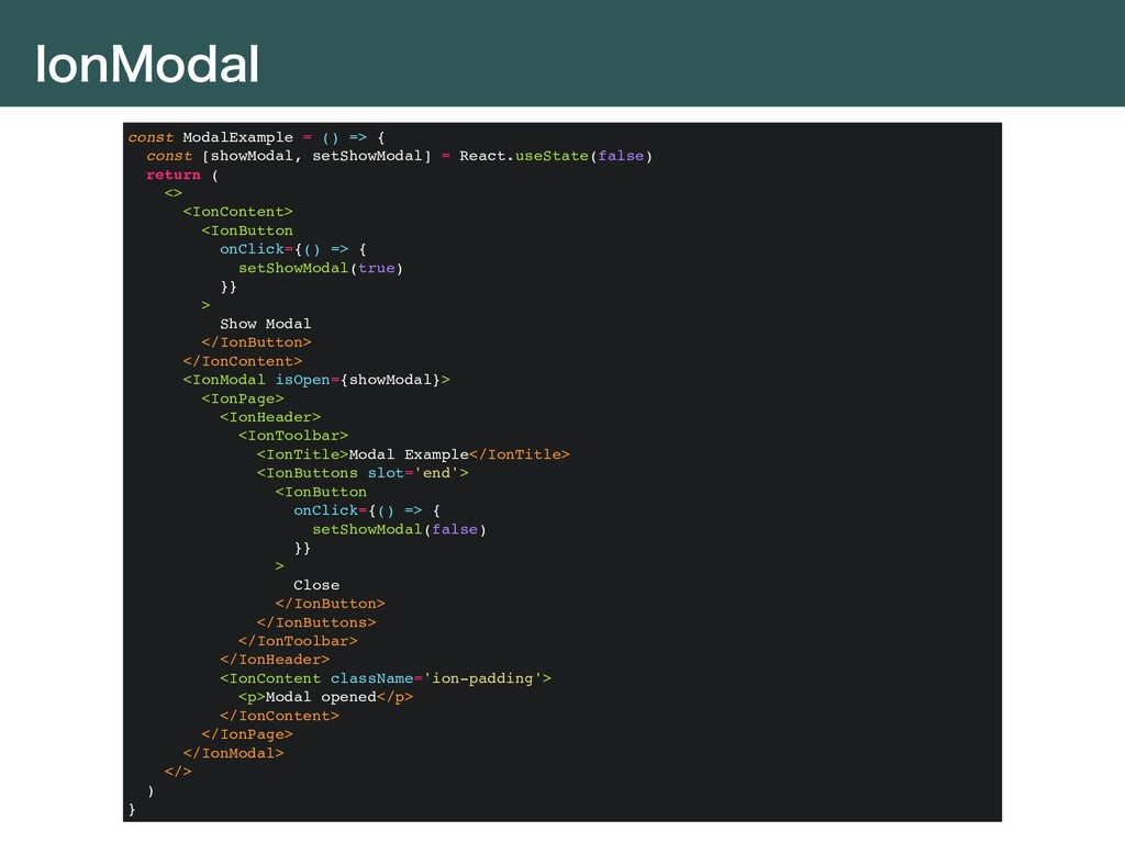 *PO.PEBM const ModalExample = () => { const [sh...