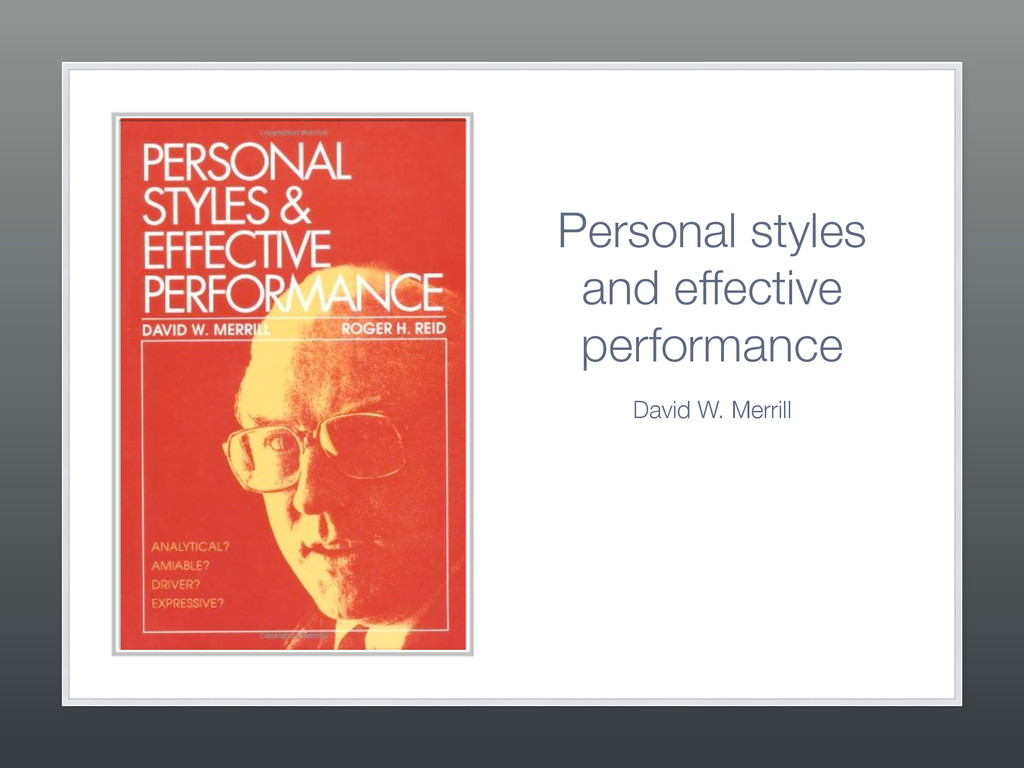 Personal styles and effective performance David...