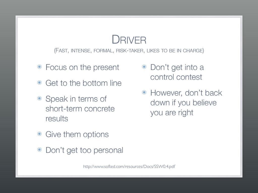 DRIVER (FAST, INTENSE, FORMAL, RISK-TAKER, LIK...