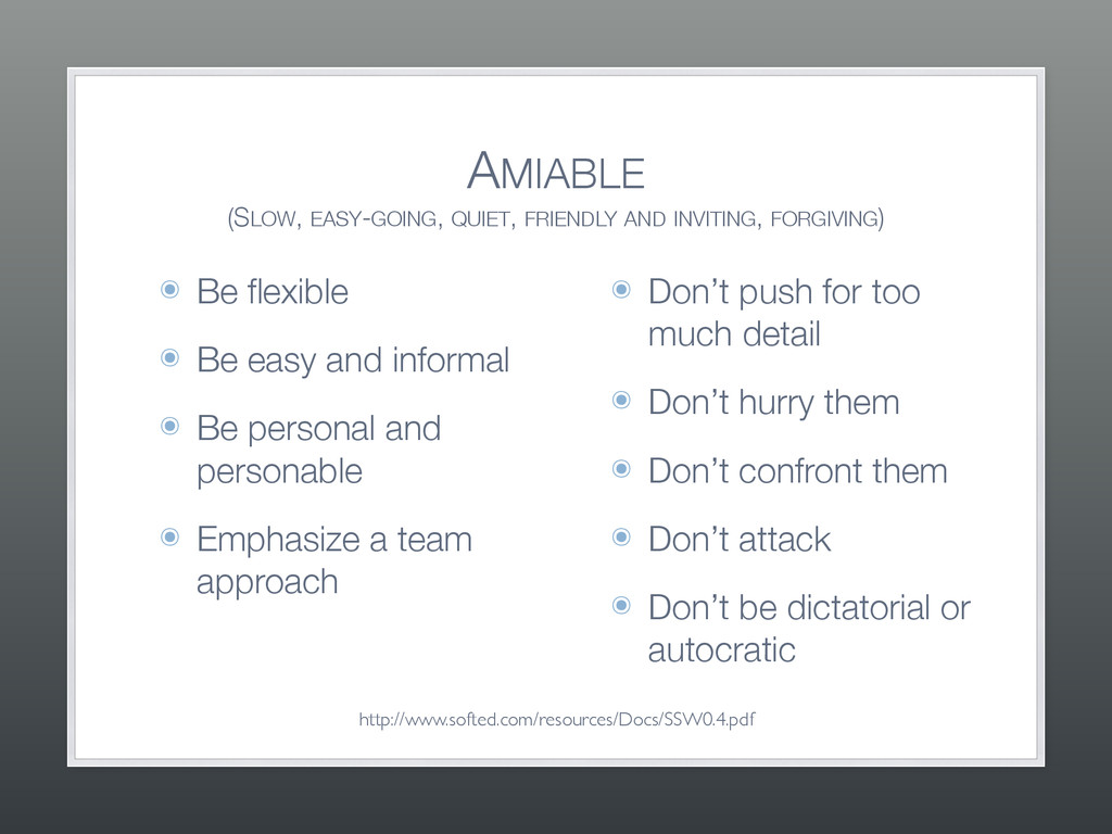 AMIABLE (SLOW, EASY-GOING, QUIET, FRIENDLY AND...