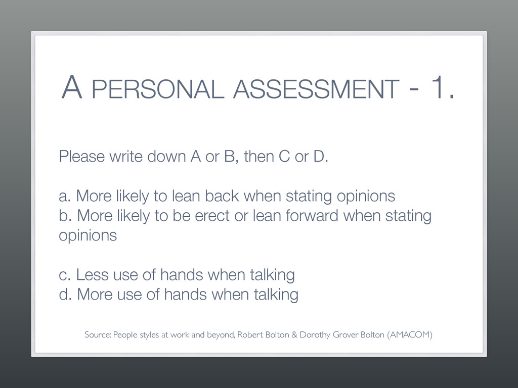 A PERSONAL ASSESSMENT - 1. Please write down A ...