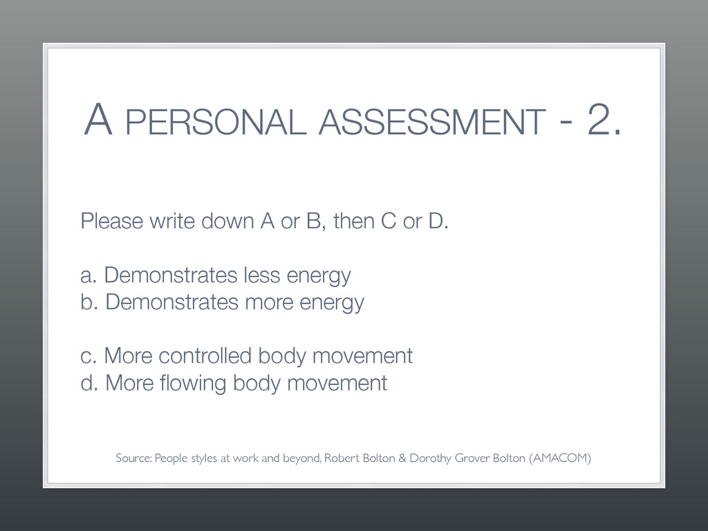 A PERSONAL ASSESSMENT - 2. Please write down A ...