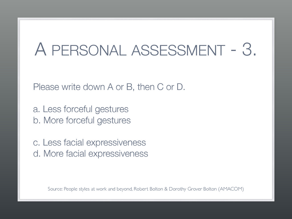 A PERSONAL ASSESSMENT - 3. Please write down A ...