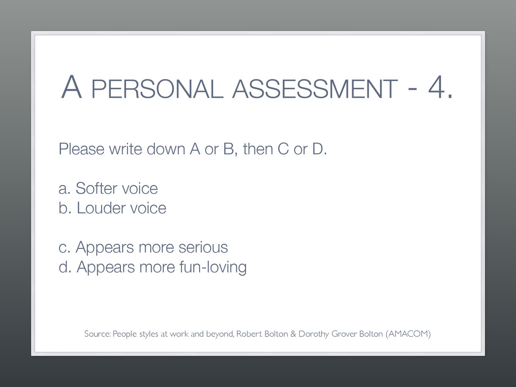 A PERSONAL ASSESSMENT - 4. Please write down A ...