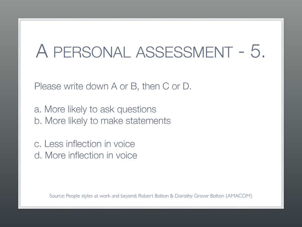 A PERSONAL ASSESSMENT - 5. Please write down A ...