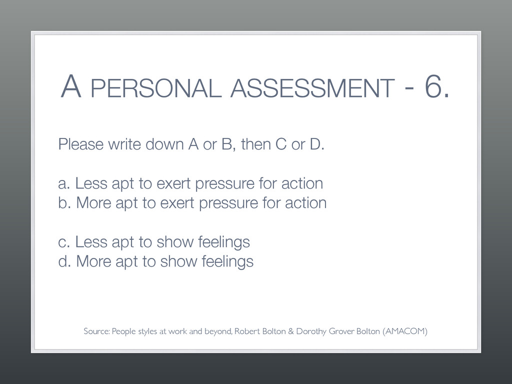 A PERSONAL ASSESSMENT - 6. Please write down A ...