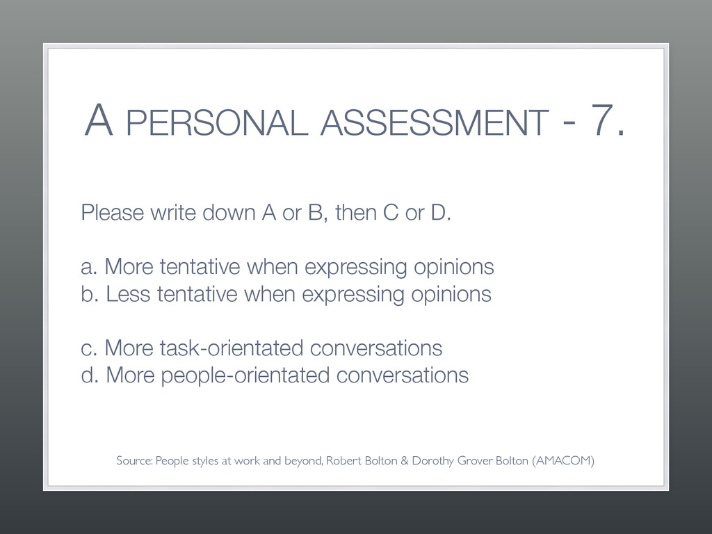 A PERSONAL ASSESSMENT - 7. Please write down A ...