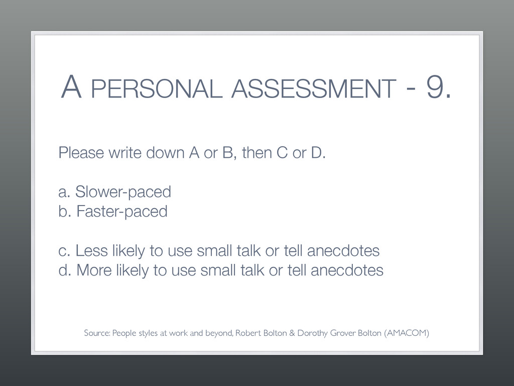 A PERSONAL ASSESSMENT - 9. Please write down A ...