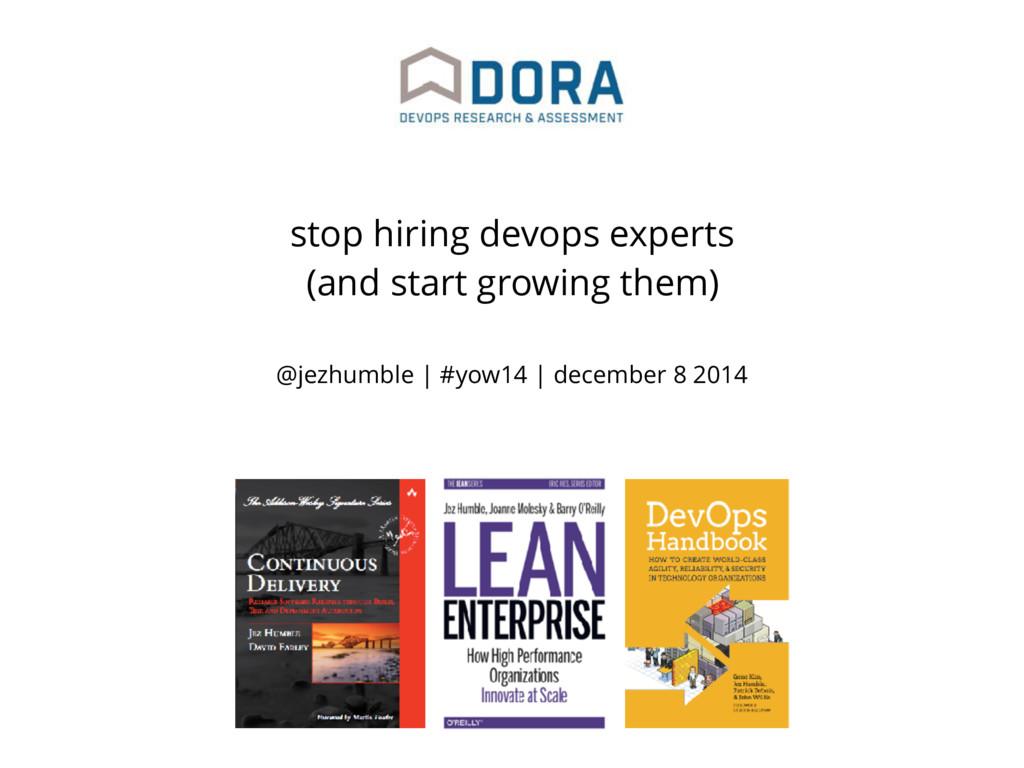 @jezhumble | #yow14 | december 8 2014 stop hiri...