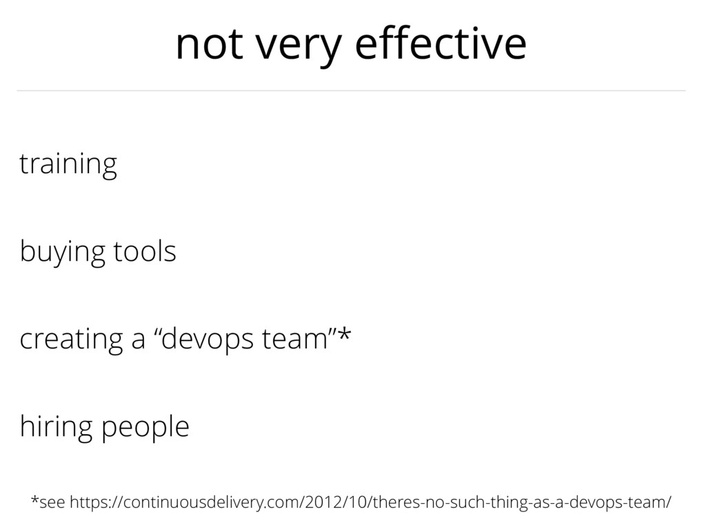 """creating a """"devops team""""* training buying tools..."""