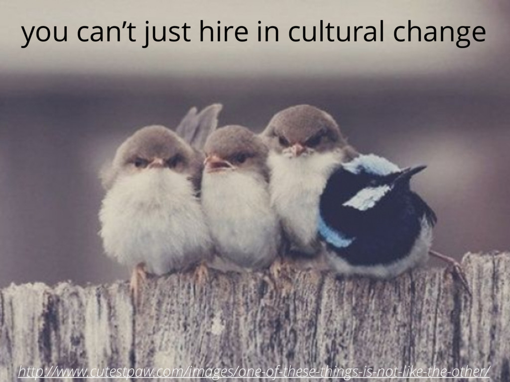 you can't just hire in cultural change http://w...