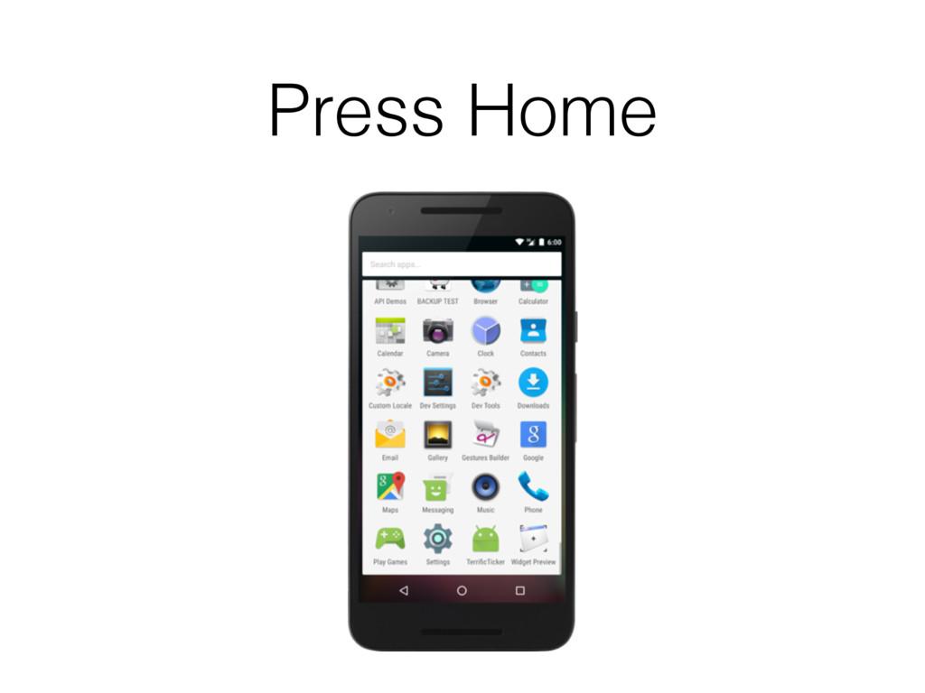 Press Home