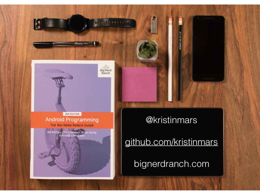 @kristinmars github.com/kristinmars bignerdranc...