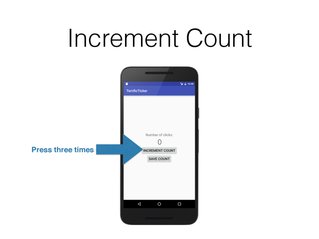 0 Increment Count Press three times