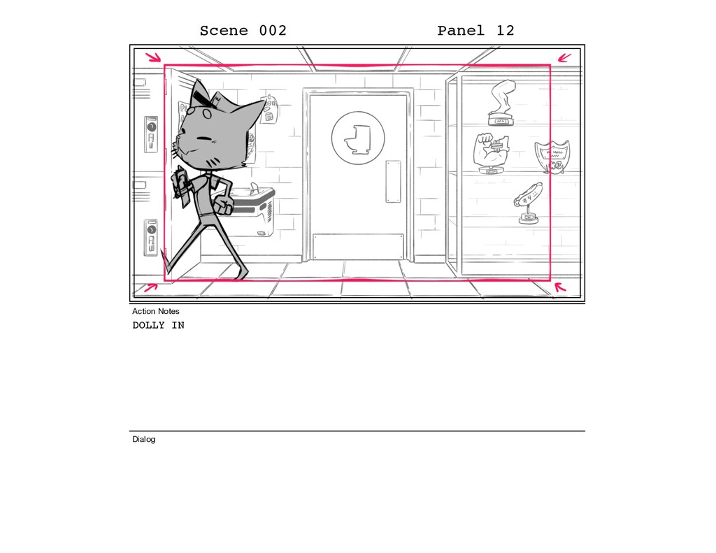 DOLLY IN Scene 002 Panel 12 Dialog Action Notes
