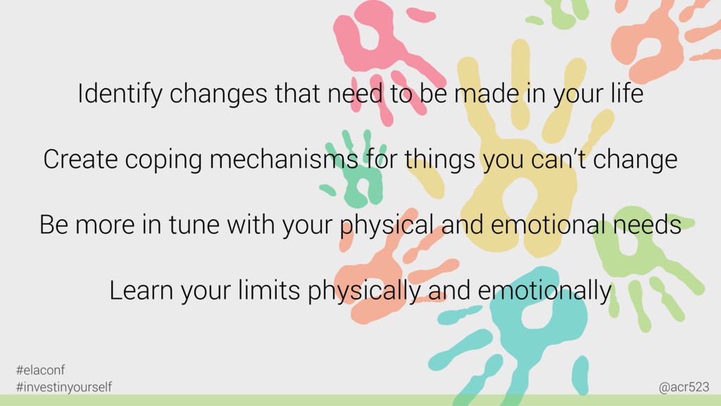Identify changes that need to be made in your l...