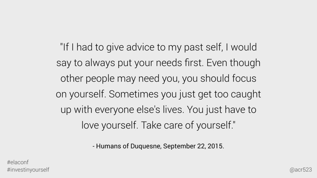 """- Humans of Duquesne, September 22, 2015. """"If I..."""