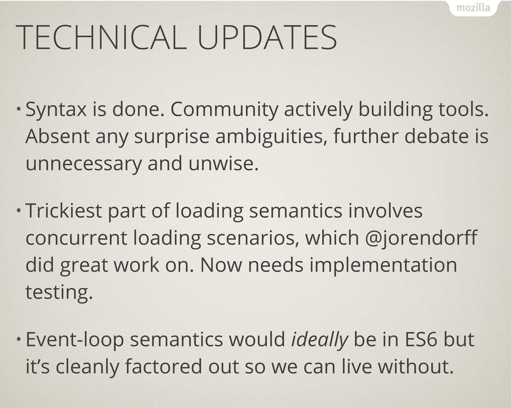 TECHNICAL UPDATES • Syntax is done. Community a...
