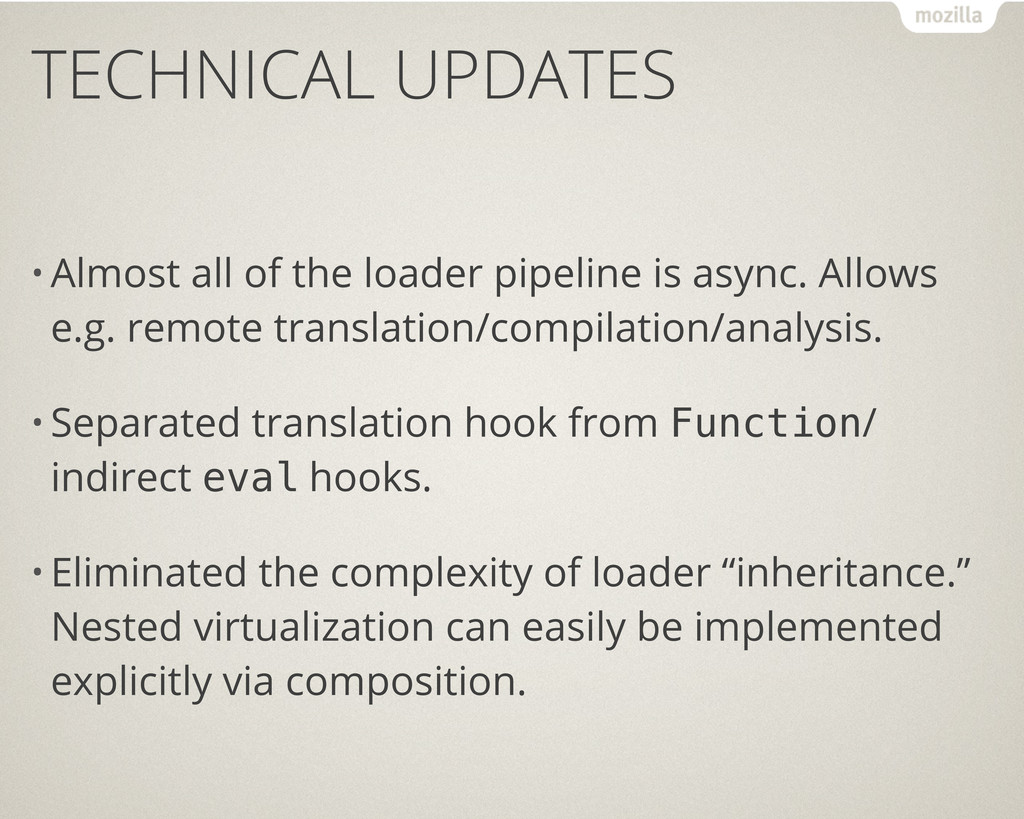 TECHNICAL UPDATES • Almost all of the loader pi...