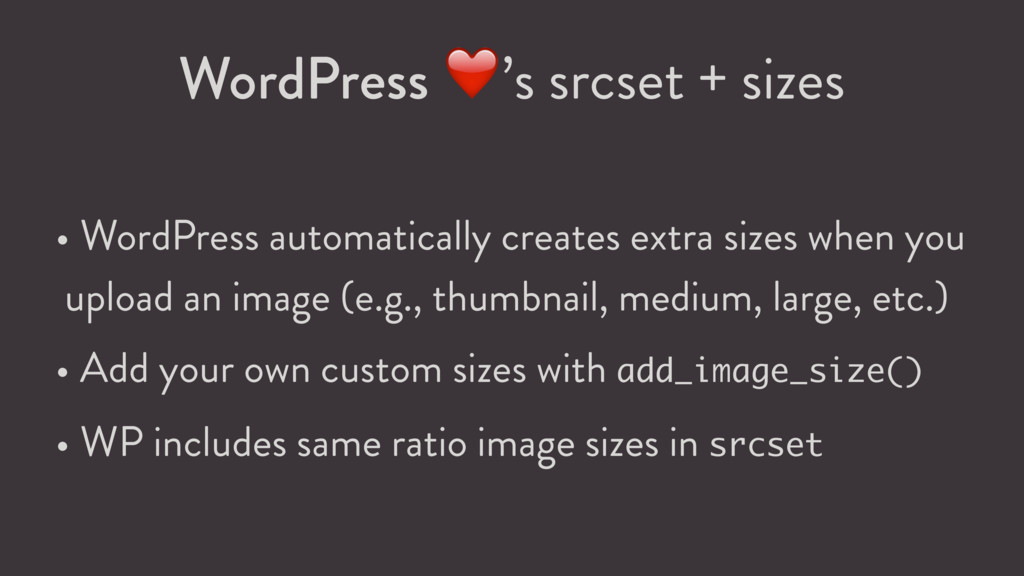 WordPress ❤ 's srcset + sizes • WordPress autom...