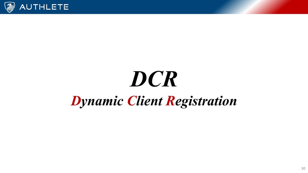 DCR Dynamic Client Registration 30