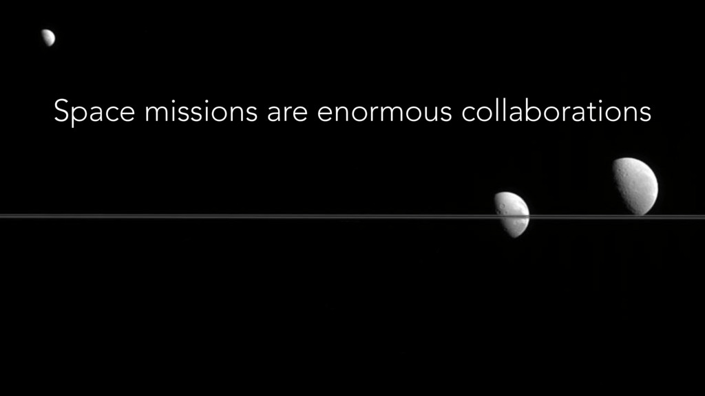 Space missions are enormous collaborations