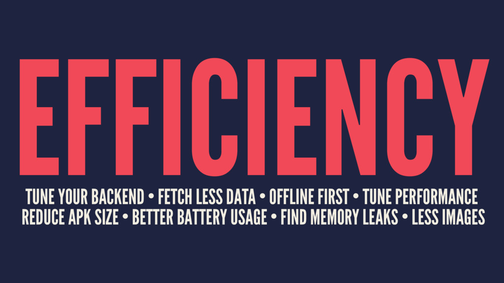EFFICIENCY TUNE YOUR BACKEND • FETCH LESS DATA ...