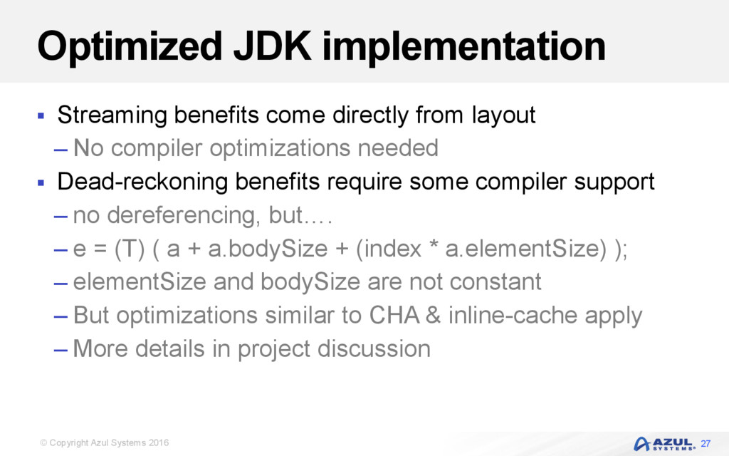 © Copyright Azul Systems 2016 Optimized JDK imp...