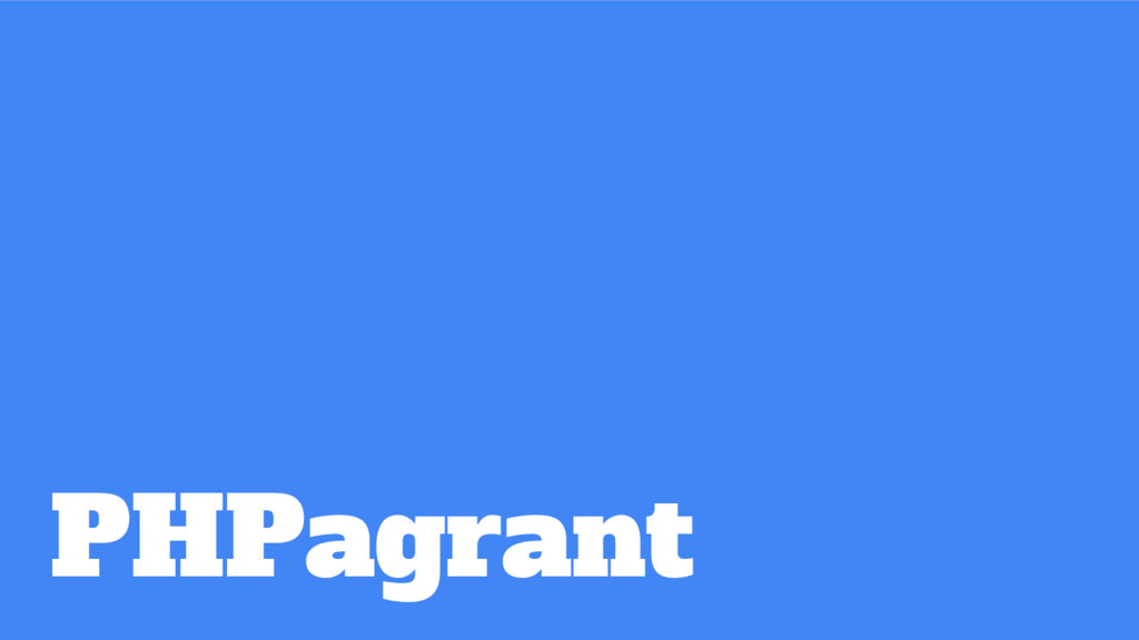 PHPagrant