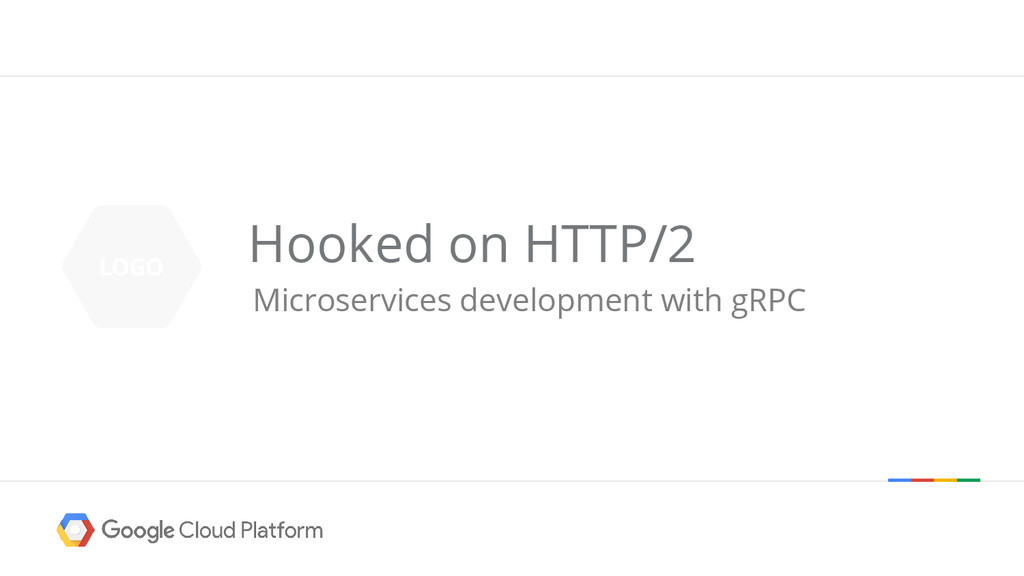 Microservices development with gRPC Hooked on H...