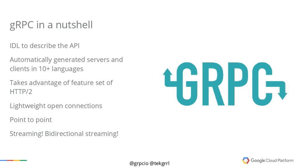 @grpcio @tekgrrl IDL to describe the API Automa...