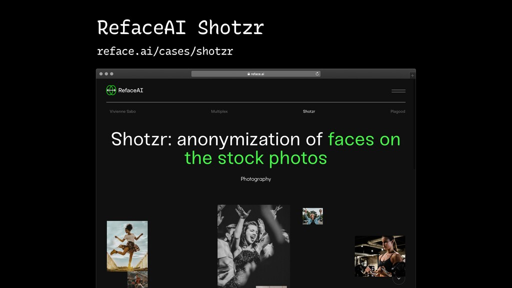 RefaceAI Shotzr reface.ai/cases/shotzr
