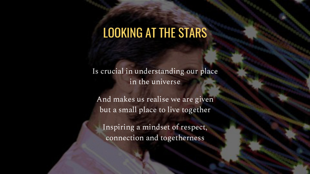 LOOKING AT THE STARS Is crucial in understandin...