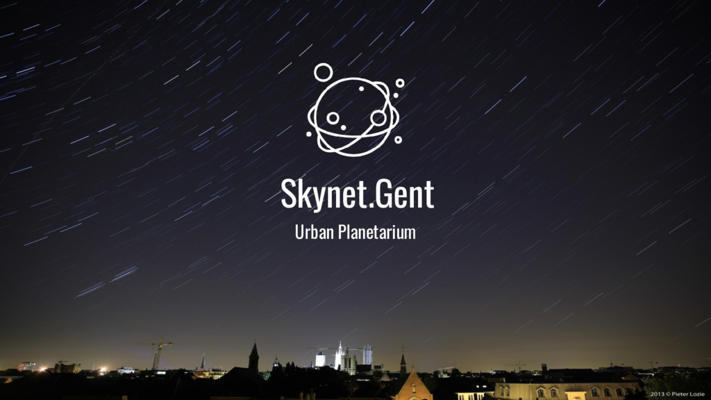 Skynet.Gent Urban Planetarium