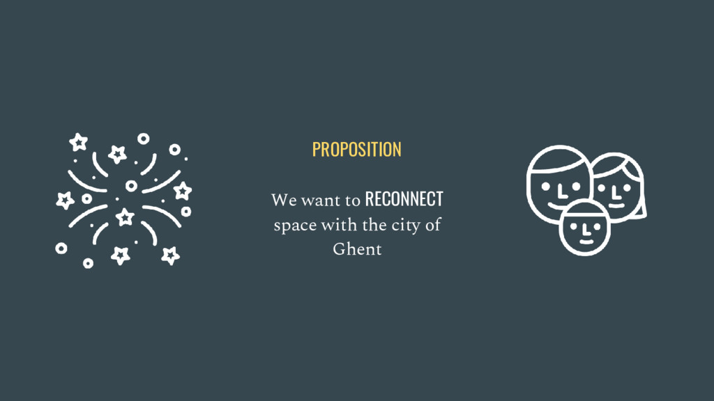 We want to RECONNECT space with the city of Ghe...