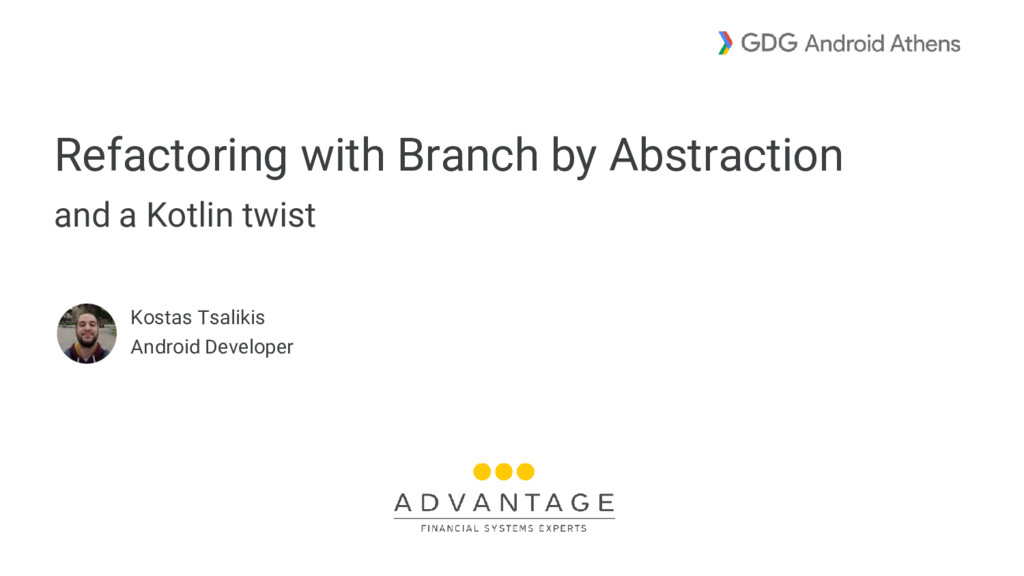 Refactoring with Branch by Abstraction and a Ko...