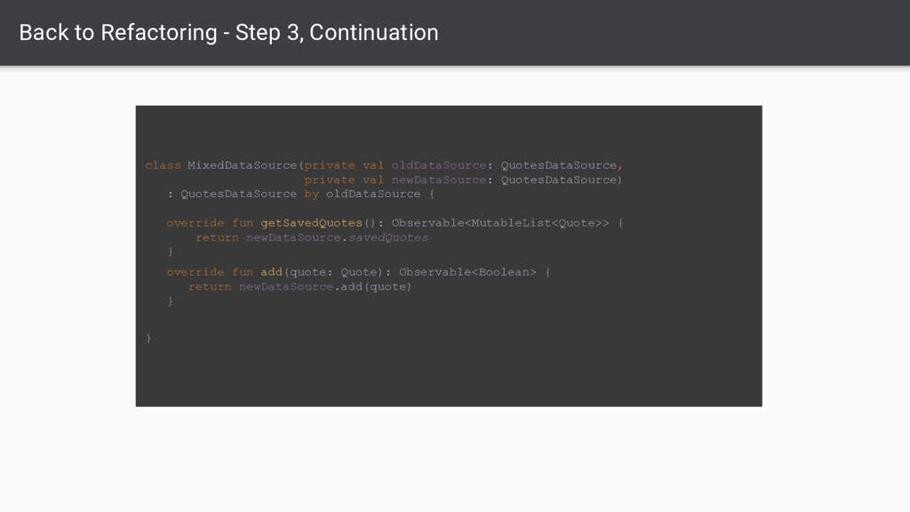 Back to Refactoring - Step 3, Continuation clas...
