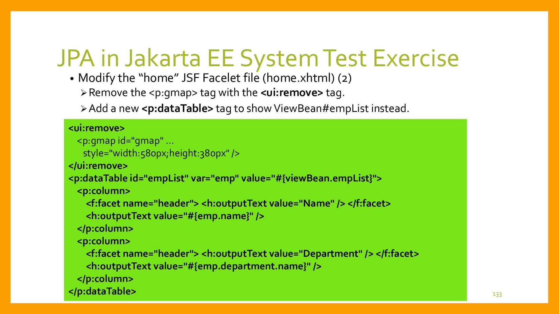 JPA in Jakarta EE System Test Exercise • Modify...