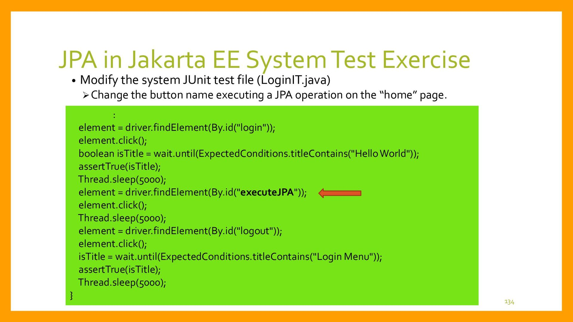 JPA in Jakarta EE System Test Exercise • Proced...