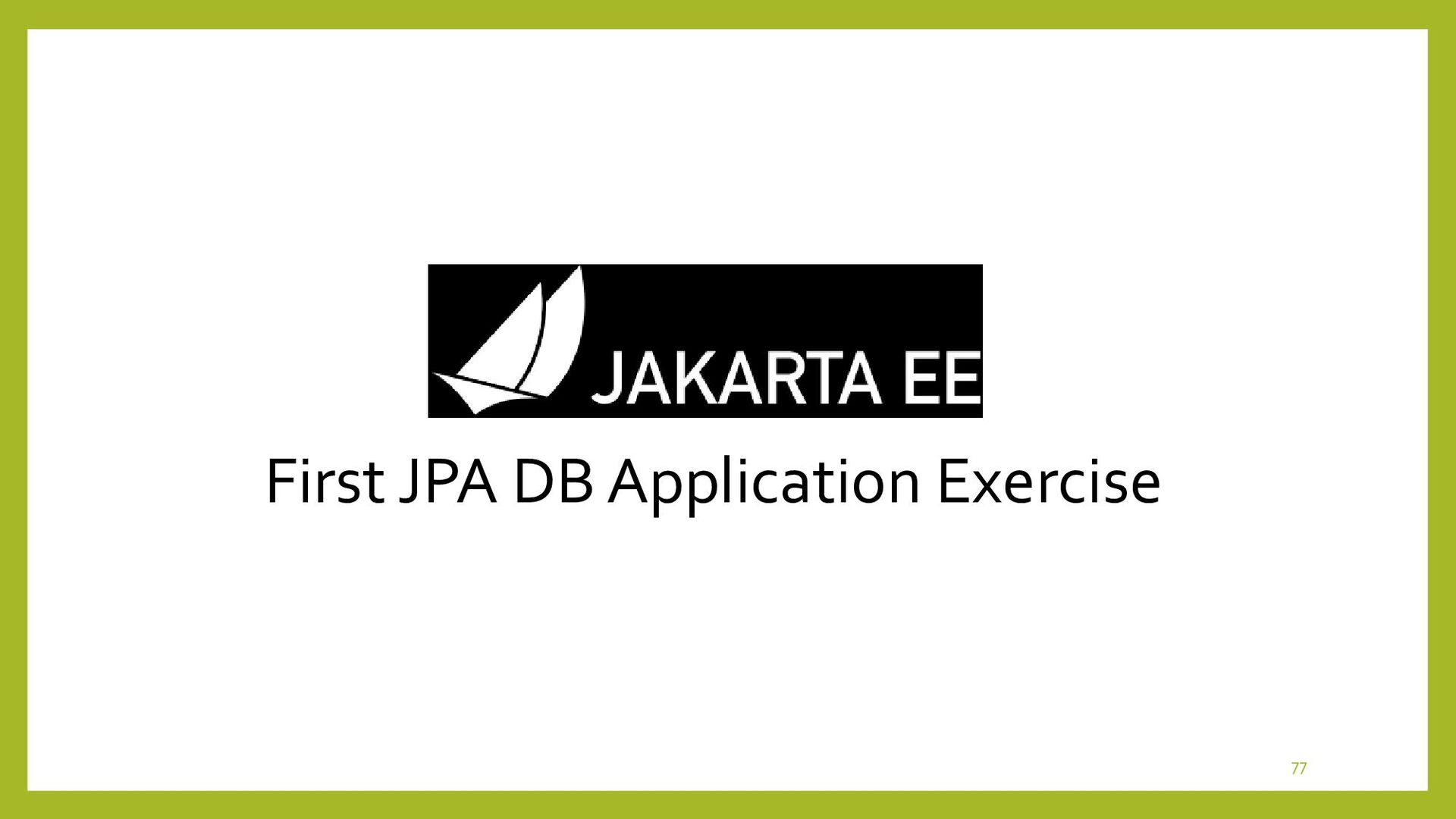 Example of First JPA DB Application Exercise • ...