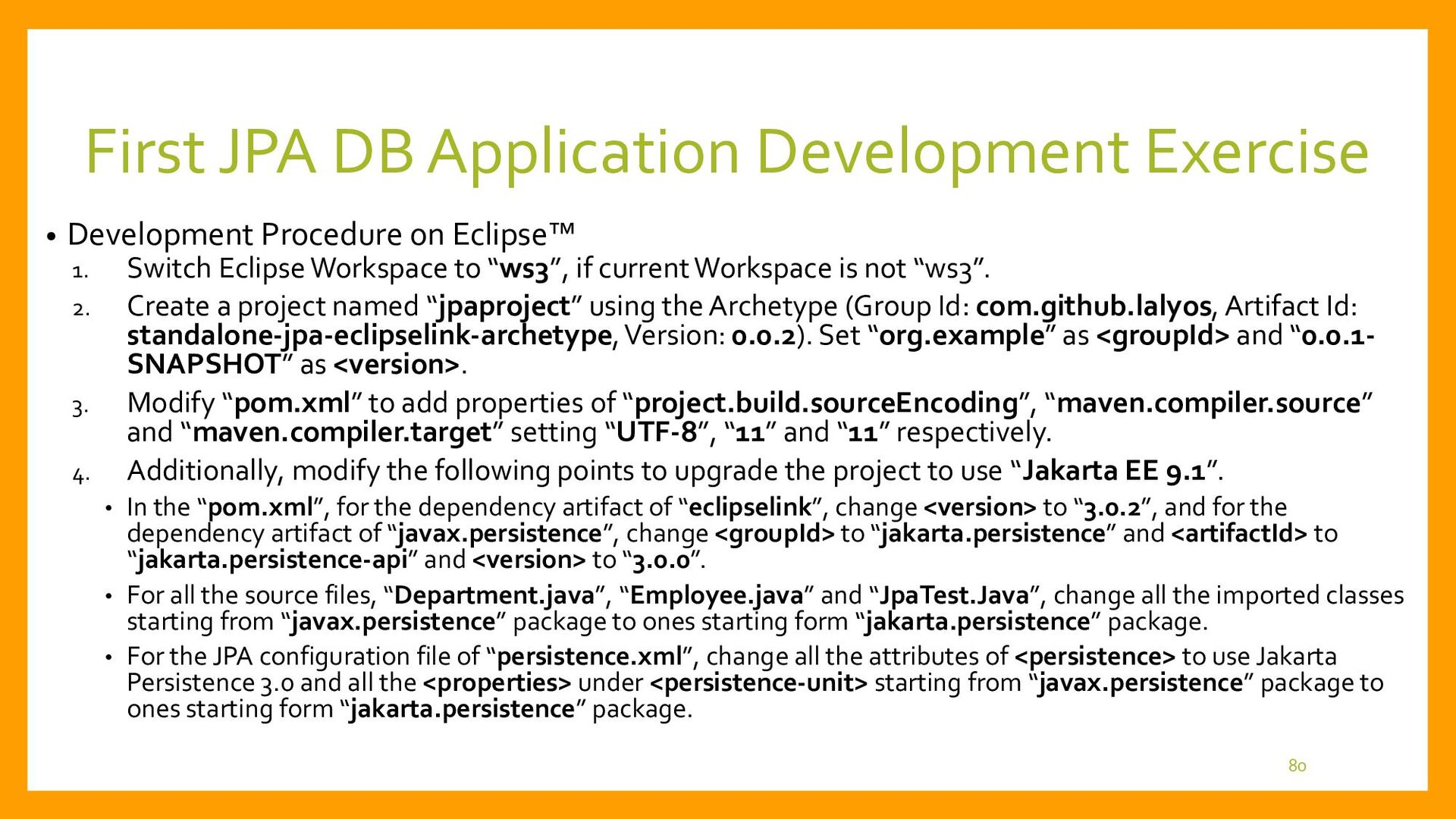 First JPA DB Application Development Exercise •...