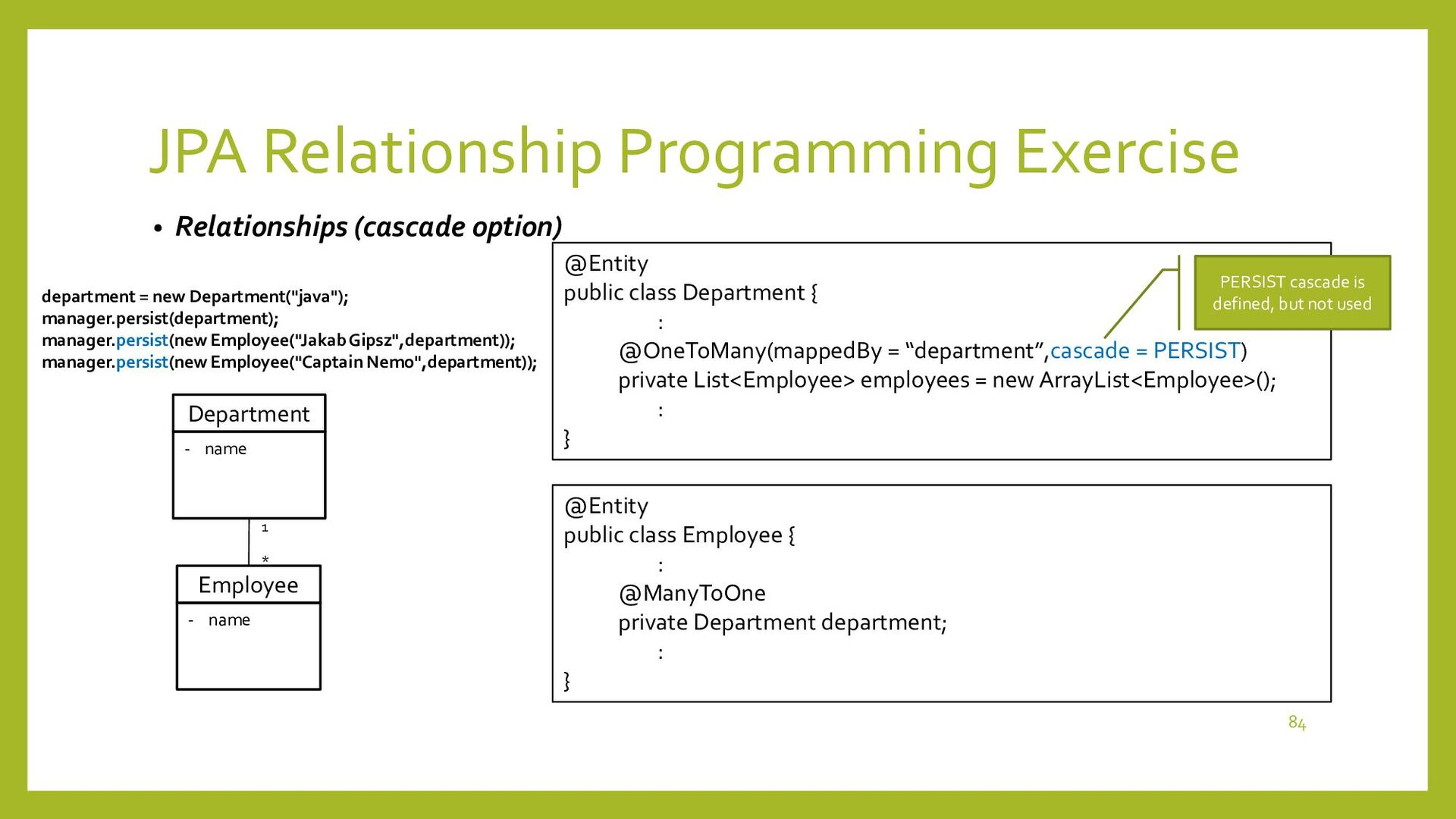 JPA Relationship Programming Exercise • Develop...