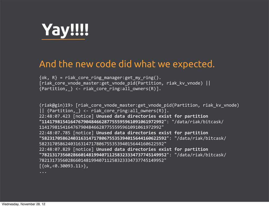 Yay!!!! And the new code did what we expected. ...