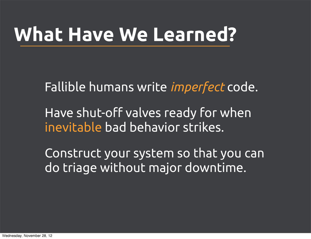 What Have We Learned? Fallible humans write imp...