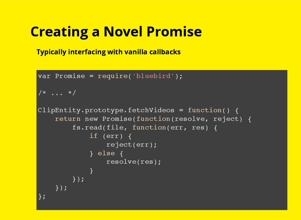 Creating a Novel Promise Creating a Novel Promi...
