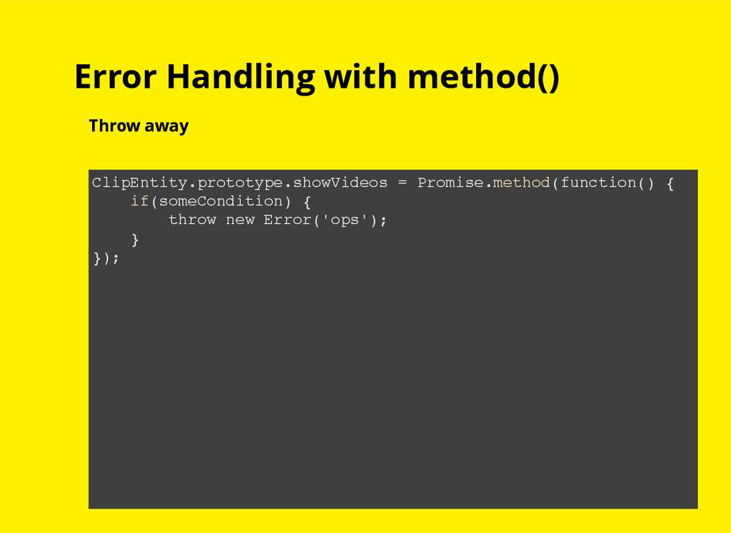 Error Handling with method() Error Handling wit...